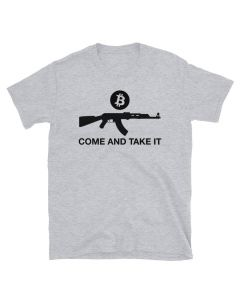 Bitcoin t-shirt with Bitcoin logo, AK-47 and Come and Take it saying